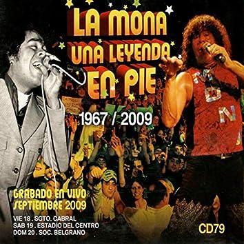 La Mona una Leyenda en Pie (En Vivo)