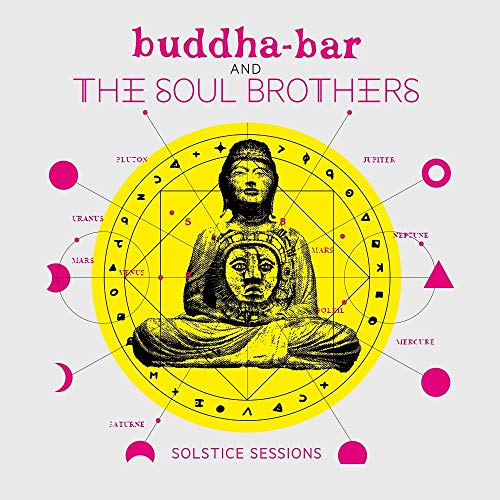 Buddha Bar and the Soul Brothers: Solstice Session