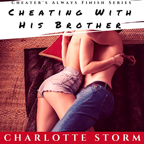 Cheating with His Brother audiobook cover art