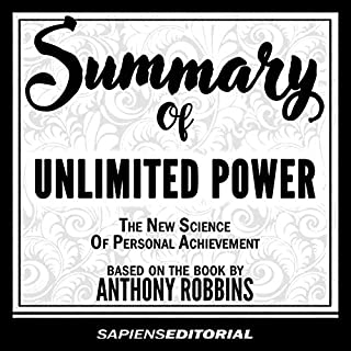Summary of Unlimited Power - The New Science of Personal Achievement - Based on the Book by Anthony Robbins audiobook cover art