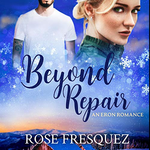 Beyond Repair Audiobook By Rose Fresquez cover art