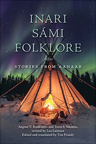 Inari Sámi Folklore: Stories from Aanaar