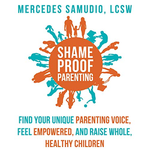 Shame-Proof Parenting audiobook cover art