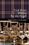 Whisky für die Engel: Schottland-Krimi mit Rezepten (Mord und Nachschlag)