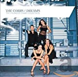 Songtexte von The Corrs - Dreams: The Ultimate Corrs Collection