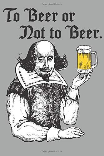 Beer Notebook: Shakesbeer 6 'X 9' 120 pages