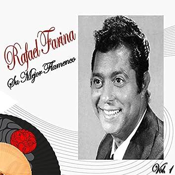 Rafael Farina / Su Mejor Flamenco, Vol. 1