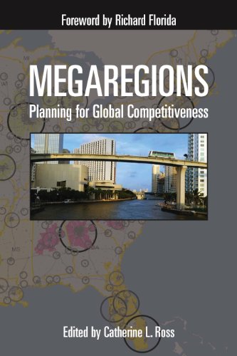 Megaregions: Planning for Global Competitiveness (English Edition)
