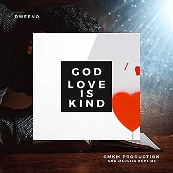 God Love is Kind