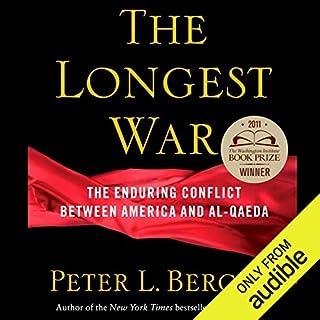 The Longest War      America and Al-Qaeda Since 9/11              Auteur(s):                                                                                                                                 Peter L. Bergen                               Narrateur(s):                                                                                                                                 Peter Ganim                      Durée: 16 h et 43 min     Pas de évaluations     Au global 0,0