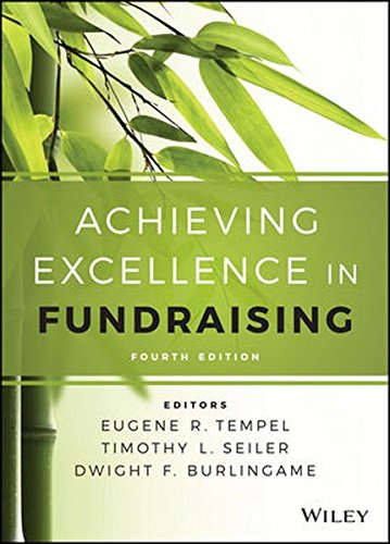 Achieving Excellence in Fundraising (Essential Texts for Nonprofit and Public Leadership and Management)