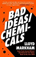 Bad Ideas / Chemicals