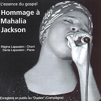 L'essence du gospel : Hommage à Mahalia Jackson (Live au Duplex)