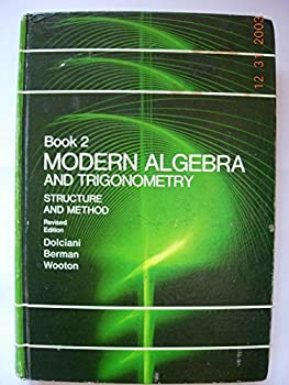 Modern Algebra and Trigonometry  Book 2  Structure and Method