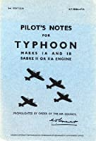 Hawker Typhoon 1a and 1b -pilot's Notes