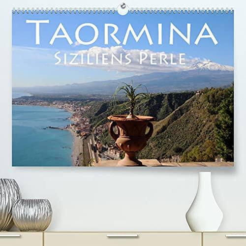 Taormina Siziliens Perle (Premium, hochwertiger DIN A2 Wandkalender 2022, Kunstdruck in Hochglanz): Die Stadt mit Aussicht (Monatskalender, 14 Seiten )
