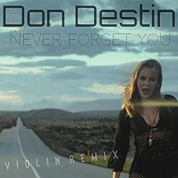 Never Forget You (Violin Remix)