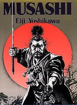 Musashi: An Epic Novel of the Samurai Era by [Eiji Yoshikawa, Charles Terry]