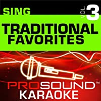Sing Traditional Favorites Vol. 3 [KARAOKE]