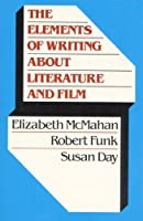 Elements of Writing About Literature and Film, The