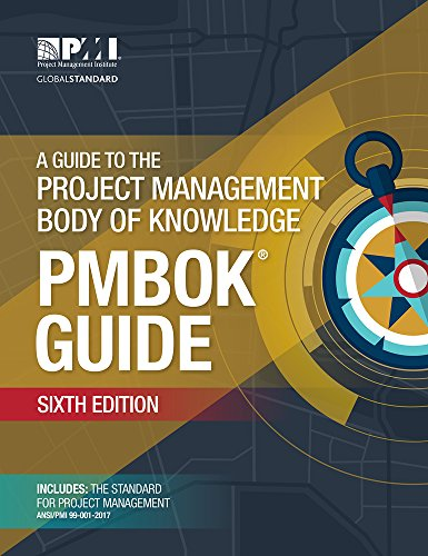 Compare Textbook Prices for A Guide to the Project Management Body of Knowledge PMBOK Guide 6 Edition ISBN 9781628251845 by PMI