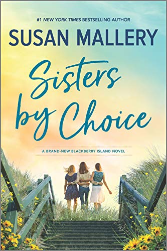 Sisters by Choice: A Novel (Blackberry Island Book 4) (English Edition)