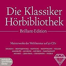 Die Klassiker Hoerbibliothek Brillant-Edition: Meisterwerke der Weltliteratur auf 30 CDs
