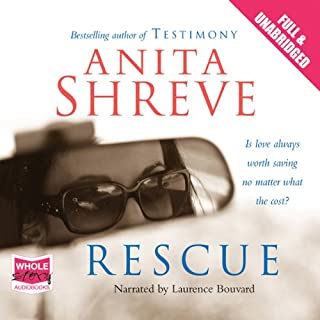 Rescue                   By:                                                                                                                                 Anita Shreve                               Narrated by:                                                                                                                                 Laurence Bouvard                      Length: 8 hrs and 22 mins     18 ratings     Overall 3.7