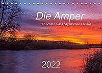 Die Amper - Ansichten eines bayerischen Flusses (Tischkalender 2022 DIN A5 quer): Begleiten Sie die Amper vom Ursprung am Ammersee bis zur Muendung in die Isar. (Monatskalender, 14 Seiten )