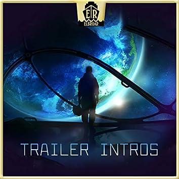 Trailer Intros