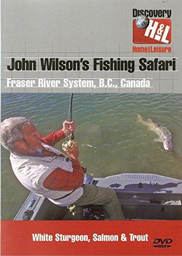 John Wilson's Fishing Safari - Canada