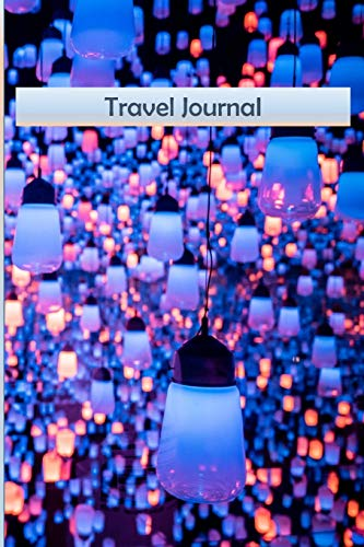 Travel Journal: 6 x 9 blank lined journal, cover with image of light display in Tokyo [Idioma Inglés]