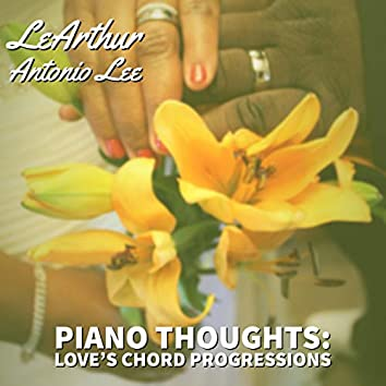 Piano Thoughts: Love's Chord Progressions