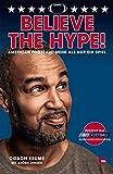 Believe the Hype!: American Football: Mehr als nur ein Spiel - Patrick Esume