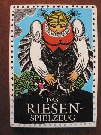 Das Riesenspielzeug und andere deutsche Sagen.