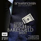 Dieses Buch ist bares Geld wert: Warum das ganze Leben ein 'Deal' ist und Sie die Handwerkerrechnung immer sofort bezahlen sollten