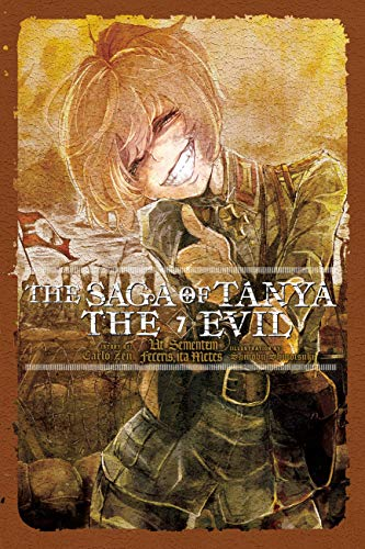 The Saga of Tanya the Evil, Vol. 7 (light novel): Ut Sementem Feceris, ita Metes (English Edition)