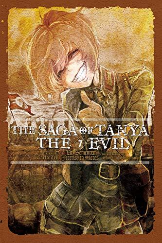 The Saga of Tanya the Evil, Vol. 7 (light novel): Ut Sementem Feceris, ita Metes...