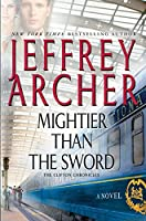 Mightier Than the Sword (The Clifton Chronicles: Thorndike Press Large Print Core)
