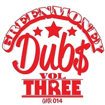 Greenmoney Dubs Volume 3