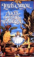 Alice's Adventures in Wonderland (Tor Classics) by Lewis Carroll(1992-06-15)