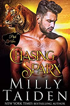 Chasing Sparx (Pride of Alphas Book 2) by [Milly Taiden]