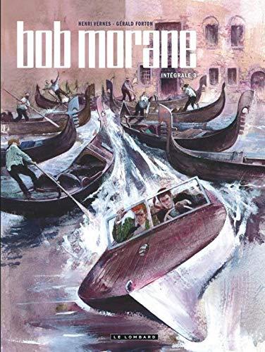 Intégrale Bob Morane nouvelle version - tome 3 - Intégrale Bob Morane nouvelle version tome 3
