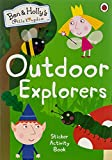 Ben and Holly's Little Kingdom: Outdoor Explorers Sticker Activity Book (Ben & Holly's Little Kingdom)