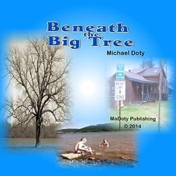 Beneath the Big Tree
