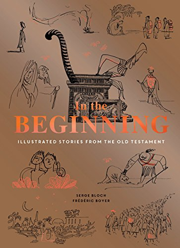 Image of In the Beginning: Illustrated Stories from the Old Testament (Religious Book, Easy Bibles, Modern Illustrations for Bible Study)