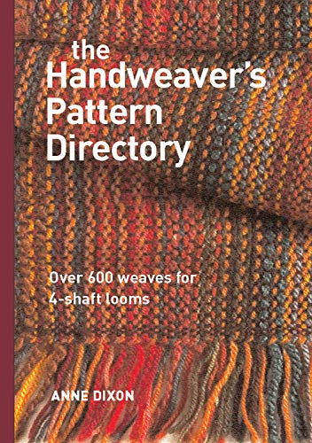 Compare Textbook Prices for The Handweaver's Pattern Directory SPI Edition ISBN 9781596680401 by Dixon, Anne