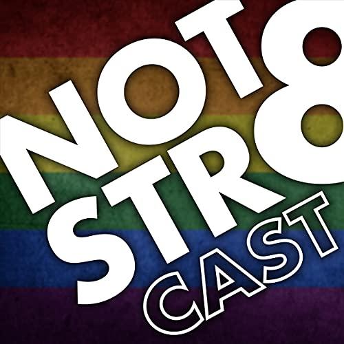 NOTSTR8CAST Podcast By NOTSTR8CAST cover art