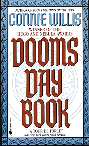 Doomsday Book: A Novel (Oxford Time Travel) by [Connie Willis]