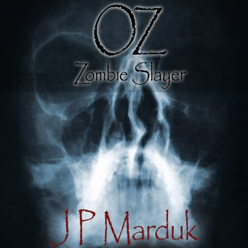 Oz: Zombie Slayer audiobook cover art